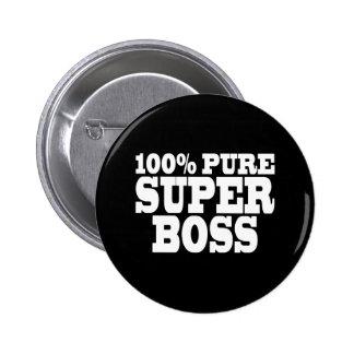 Bosses Birthday Parties : 100% Pure Super Boss Pins