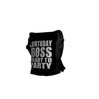 Bosses Birthdays Birthday Boss Ready to Party Courier Bag
