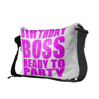 Bosses Birthdays Birthday Boss Ready to Party Courier Bags