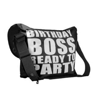Bosses Birthdays Birthday Boss Ready to Party Messenger Bag