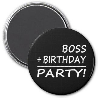 Bosses Birthdays : Boss + Birthday = Party Refrigerator Magnets
