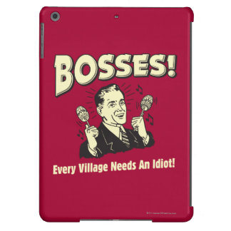 Bosses: Every Village Needs An Idiot Case For iPad Air