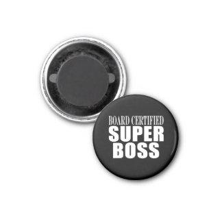 Bosses Office Parties : Board Certified Super Boss Fridge Magnets