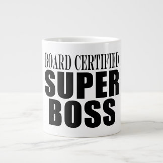 Bosses Office Parties : Board Certified Super Boss 20 Oz Large Ceramic Coffee Mug