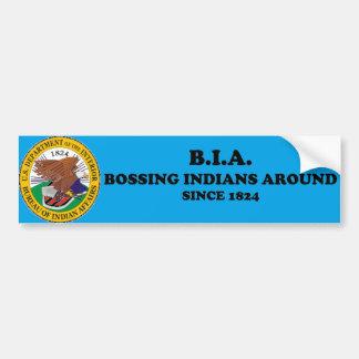 Bossing Indians Around Bumper Sticker