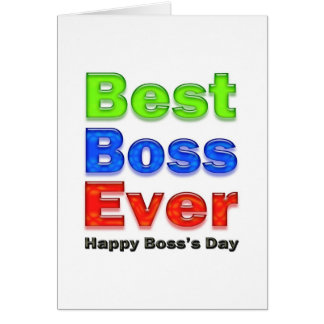 Boss's Day Best Boss Ever Greeting Card