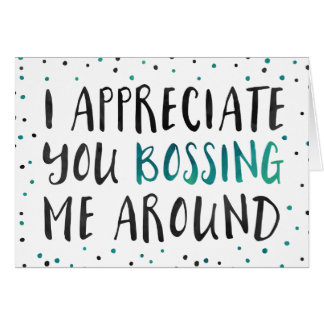 Boss's Day Greeting Card