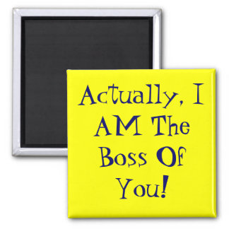 Bossy 2 Inch Square Magnet