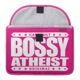 BOSSY ATHEIST - I Dominate Discussions With Reason Sleeve For MacBook Pro