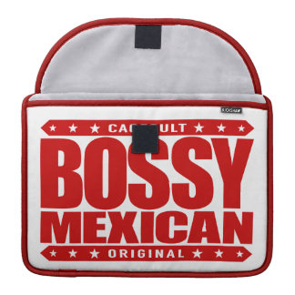 BOSSY MEXICAN - I'm Dominant Ancient Mayan Warrior Sleeves For MacBook Pro