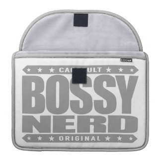 BOSSY NERD - I Dominate With Intellectual Powers Sleeve For MacBook Pro