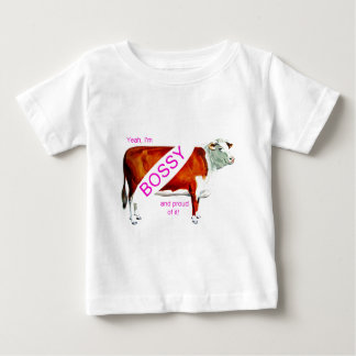 Bossy Proud Of It Cow Baby T-Shirt