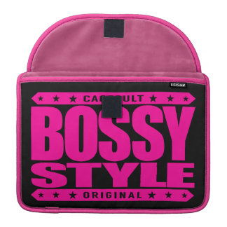 BOSSY STYLE - Dominate Your Haters With Confidence Sleeve For MacBooks