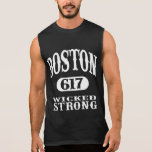 Boston 617 - Wicked Strong Sleeveless Shirt