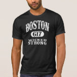 Boston 617 - Wicked Strong Tee Shirts