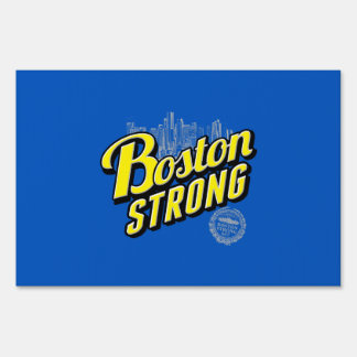 Boston City Strong Remembers Yard Sign