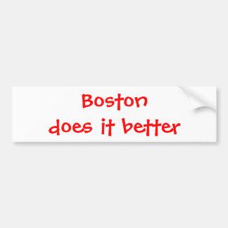Boston does it better! car bumper sticker