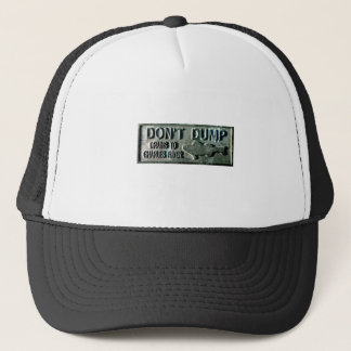 Boston - Don't Dump Trucker Hat