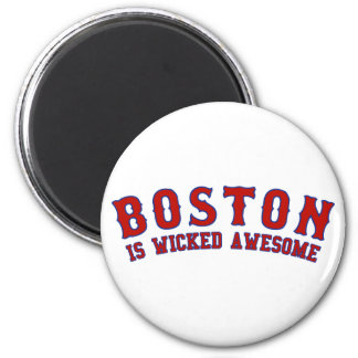 Boston is Wicked Awesome 2 Inch Round Magnet