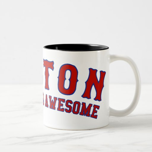 Boston is Wicked Awesome Coffee Mug