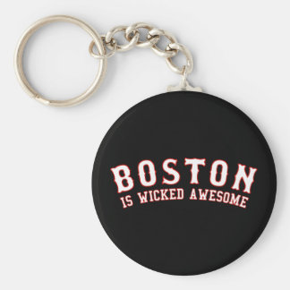 Boston is Wicked Awesome Keychain