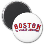 Boston is Wicked Awesome Magnets
