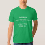 "bOSTON ""KEEP CALM"" ""CARRY ON"" ""BOSTON STRONG"" T Shirt"
