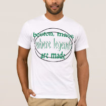 Boston Mass Where Legends Are Made T-Shirt