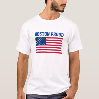 Boston PROUD USA American Flag Patriotic City T-Shirt