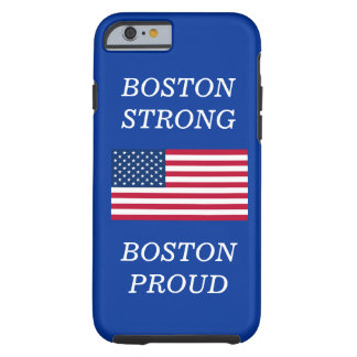 Boston Strong and Proud USA Flag Blue Tough iPhone 6 Case