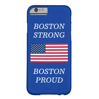 Boston Strong and Proud USA Patriotic Flag Blue Barely There iPhone 6 Case