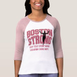 Boston Strong Personalizable EDIT TEXT T-Shirt