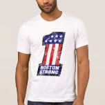 Boston Strong WE ARE ONE T Shirts