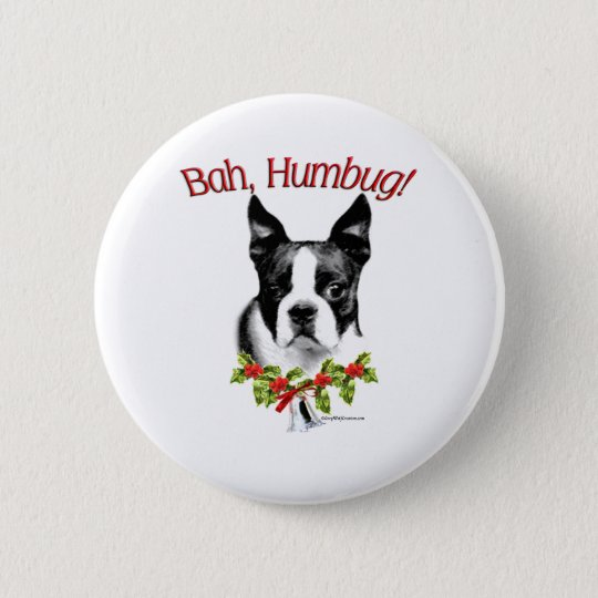 Boston Terrier Bah Humbug - Button
