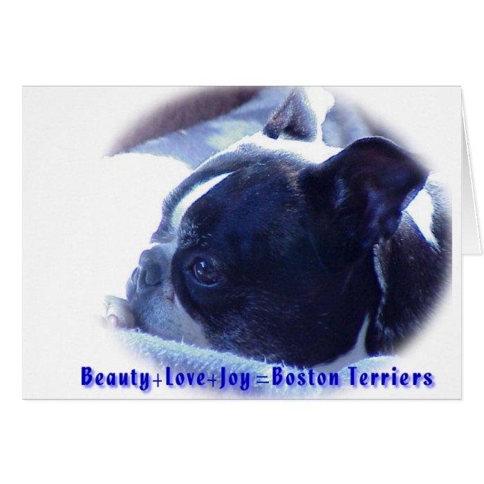 Boston Terrier:  Beauty, Love, Joy Card