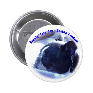 Boston Terrier:  Belleza, amor, alegría Pin