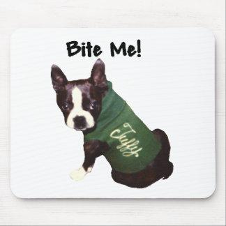 Boston Terrier:  Bite Me! Mouse Pad