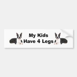 Boston Terrier Bumper Sticker My Kids Have 4 Legs