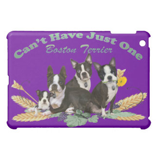 Boston Terrier Can't Have Just One IPAD CASE