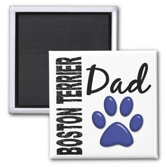 Boston Terrier Dad 2 Magnet