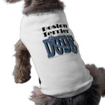 Boston Terrier DUDE Doggie T-shirt