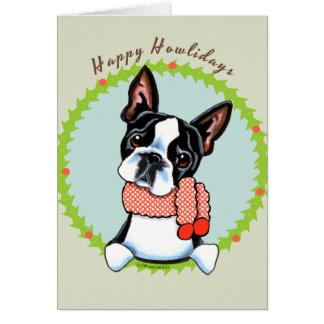 Boston Terrier Howlidays feliz Tarjeta De Felicitación