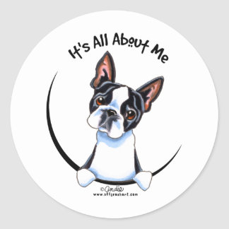 Boston Terrier Its All About Me Classic Round Sticker