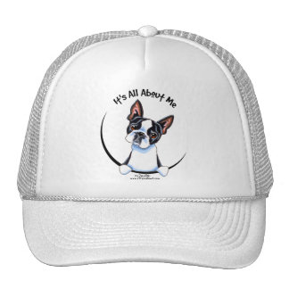 Boston Terrier Its All About Me Trucker Hat