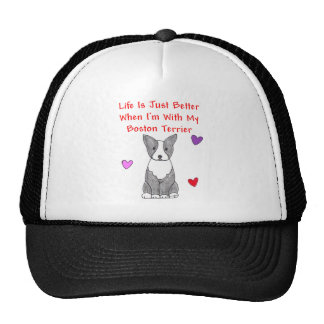 Boston Terrier Life Is Just Better Hat