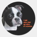 Boston Terrier:  Más que mi parte del cuteness Pegatinas Redondas