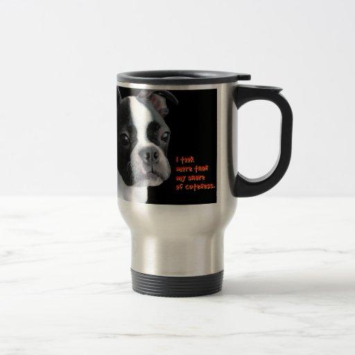 Boston Terrier:  Más que mi parte del cuteness Tazas De Café