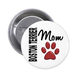 Boston Terrier Mom 2 Pin