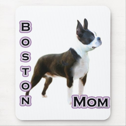 Boston  Terrier Mom 4 Mouse Pads
