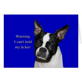 Boston Terrier:  No puede llevar a cabo su licker Tarjeta De Felicitación